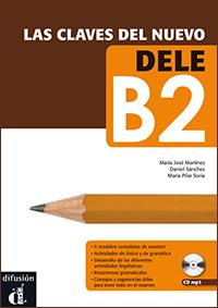 Difusión: Las claves del nuevo DELE B2