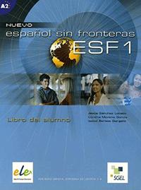 SGEL ELE: Nuevo Español sin Fronteras 1 (Nivel A1-A2)