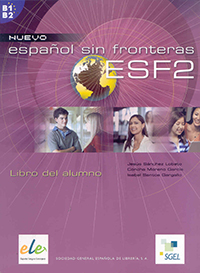 SGEL ELE: Nuevo Español sin Fronteras2 (Nivel B1-B2)