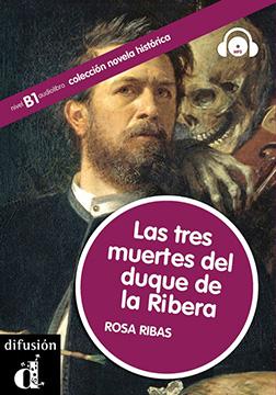 Las tres muertes del Duque de Ribera