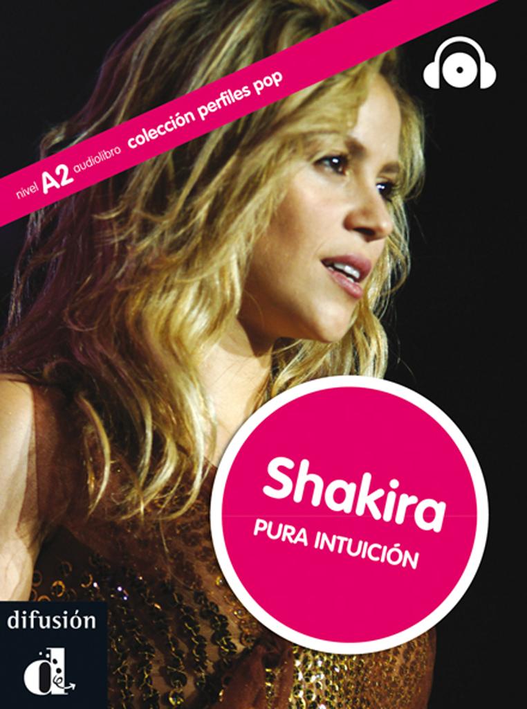 Shakira. Pura intuición