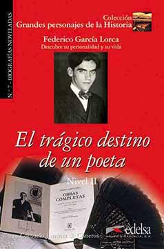 Federico García Lorca: El trágico destino de un poeta