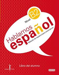 Everest: Hablamos Español (Nivel B2)