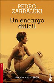 Nadal 2005: Pedro Zarraluki «Un encargo difícil»