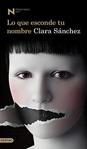 Nadal 2010: Clara Sánchez «Lo que esconde tu nombre»
