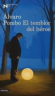 Nadal 2012: Álvaro Pombo «El temblor del héroe»