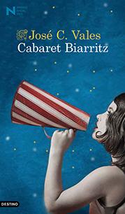 Nadal 2015: José C. Vales «Cabaret Biarritz»