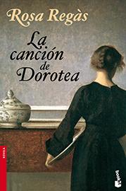 Planeta 2001: Rosa Regàs «La canción de Dorotea»