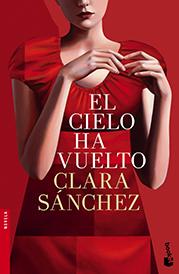 Planeta 2013: Clara Sánchez «El cielo ha vuelto»