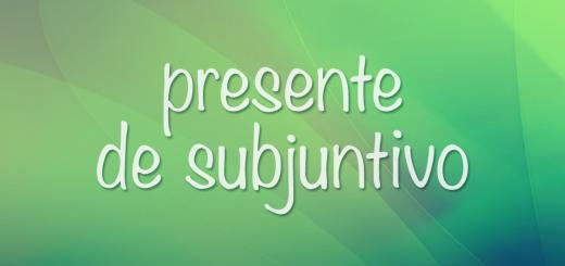 Presente de Subjuntivo — образование, спряжение отклоняющихся и неправильных глаголов